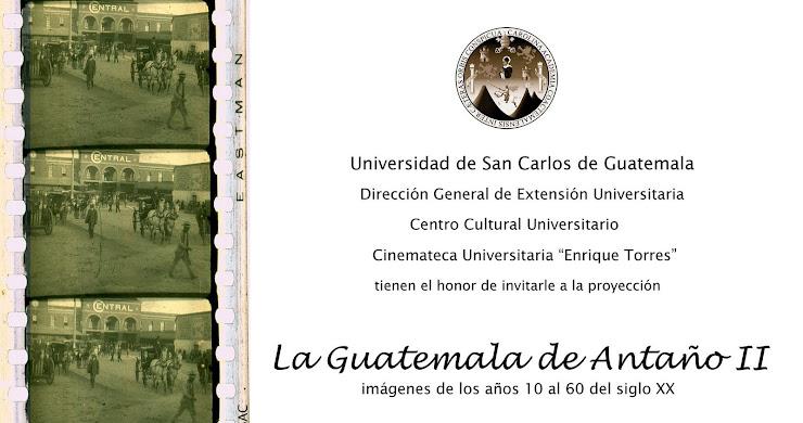 La Guatemala de antaño II