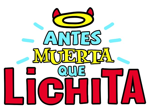 Antes muerta que Lichita capitulo 16 Lunes 14 de Septiembre del 2015