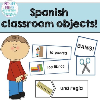 Spanish classroom objects resources - Primary French Immersion ...