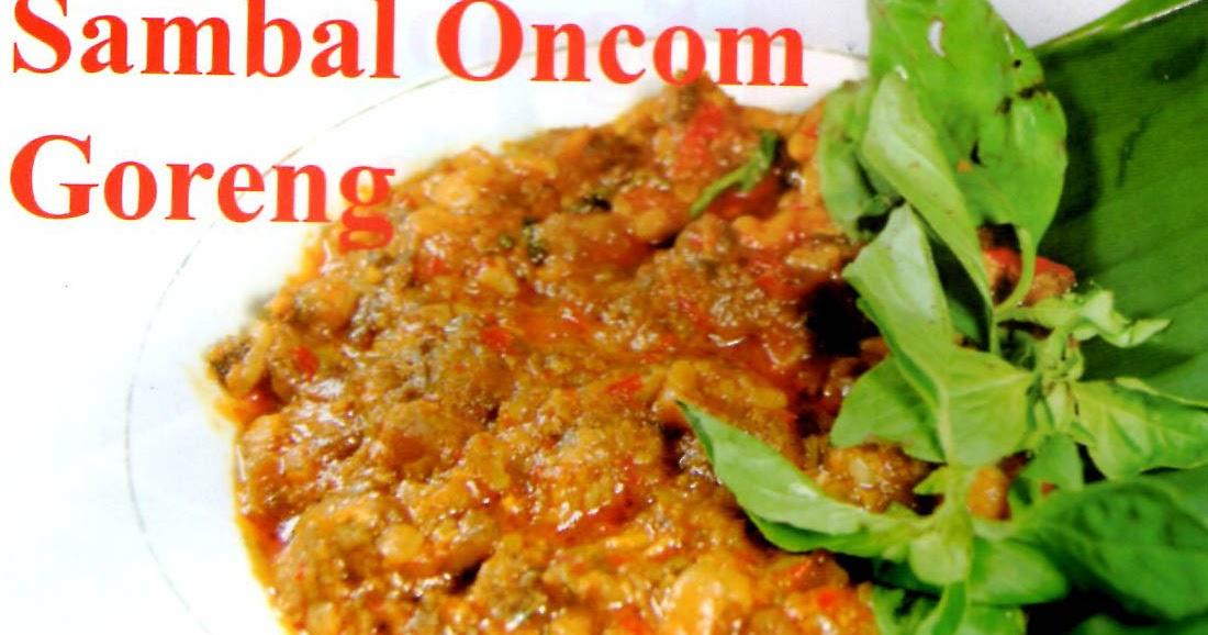 Resep Sambal Oncom Goreng