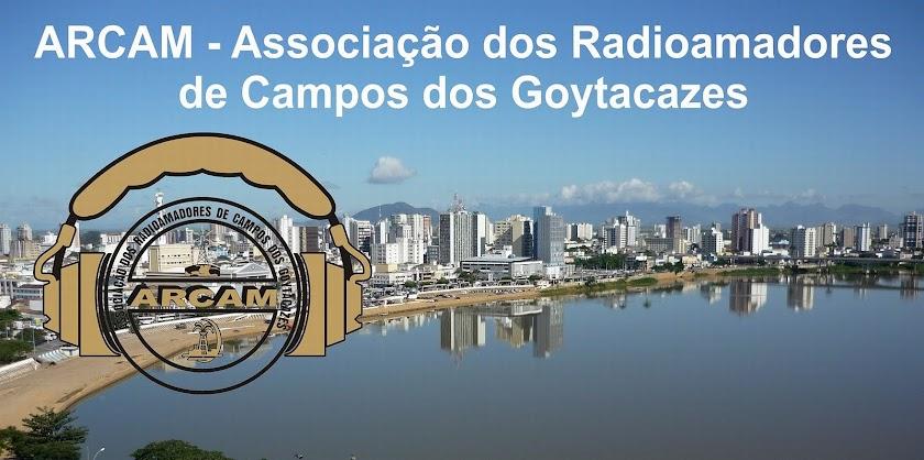 ARCAM - ASSOCIAÇÃO DOS RADIOAMADORES DE CAMPOS DOS GOYTACAZES - RJ