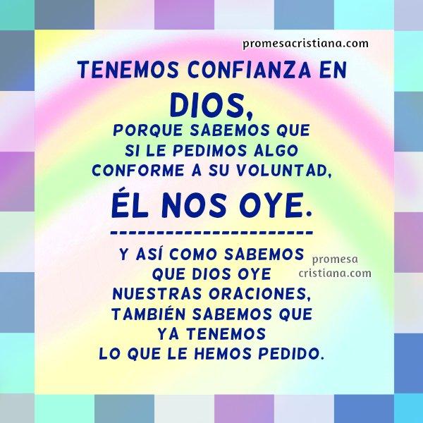 Promesa Cristiana, Cita bíblica de confianza, fe en Dios que contesta mi oración, mi petición, frases y reflexión cristiana acerca de lo que pedimos a Dios por Mery Bracho