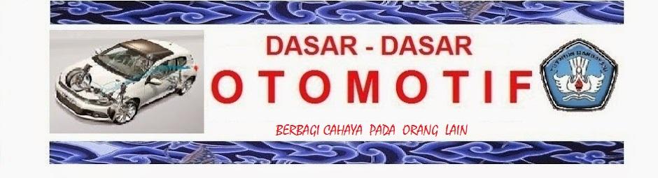 OTOMOTIF DASAR