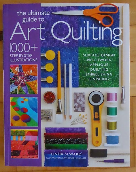 Linda Seward The Ultimate guide to Art Quilts