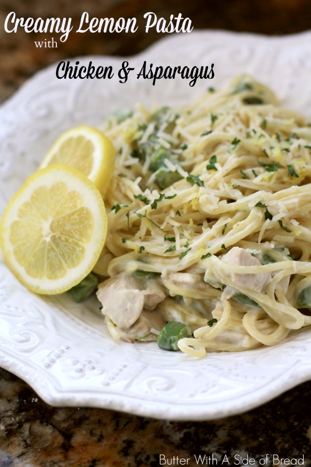CREAMY LEMON PASTA WITH CHICKEN & ASPARAGUS: Butter With A Side of Bread