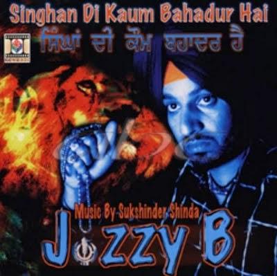 Singhan di Kaum Bahadur Hai Jazzy B