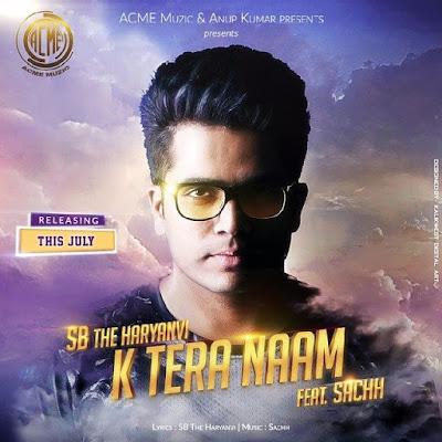 K Naam Tera by SB Haryanvi