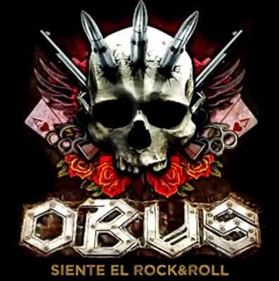 """Obus: gira 2014/2015 escucha su flamante """"Siente el R´N´R"""""""