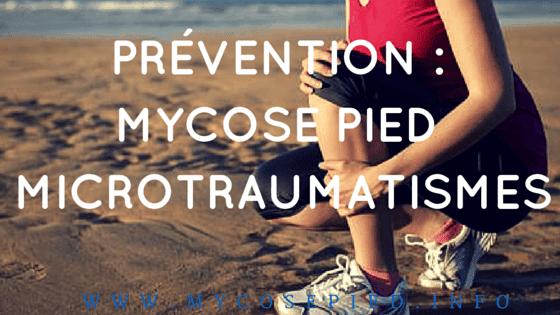 prévention mycosepied et microtraumatismes