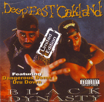 Black Dynasty – Deep East Oakland (Limited Edition CD) (1995-2004) (320 kbps)