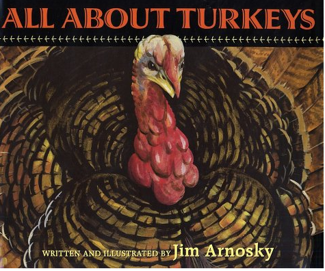 http://www.amazon.com/All-About-Turkeys-Jim-Arnosky/dp/0590481479#