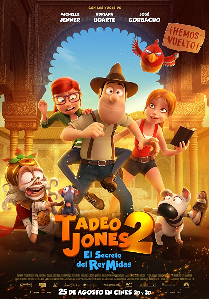 Tadeo Jones 2: Tad Jones and the Secret of King Midas (2017)