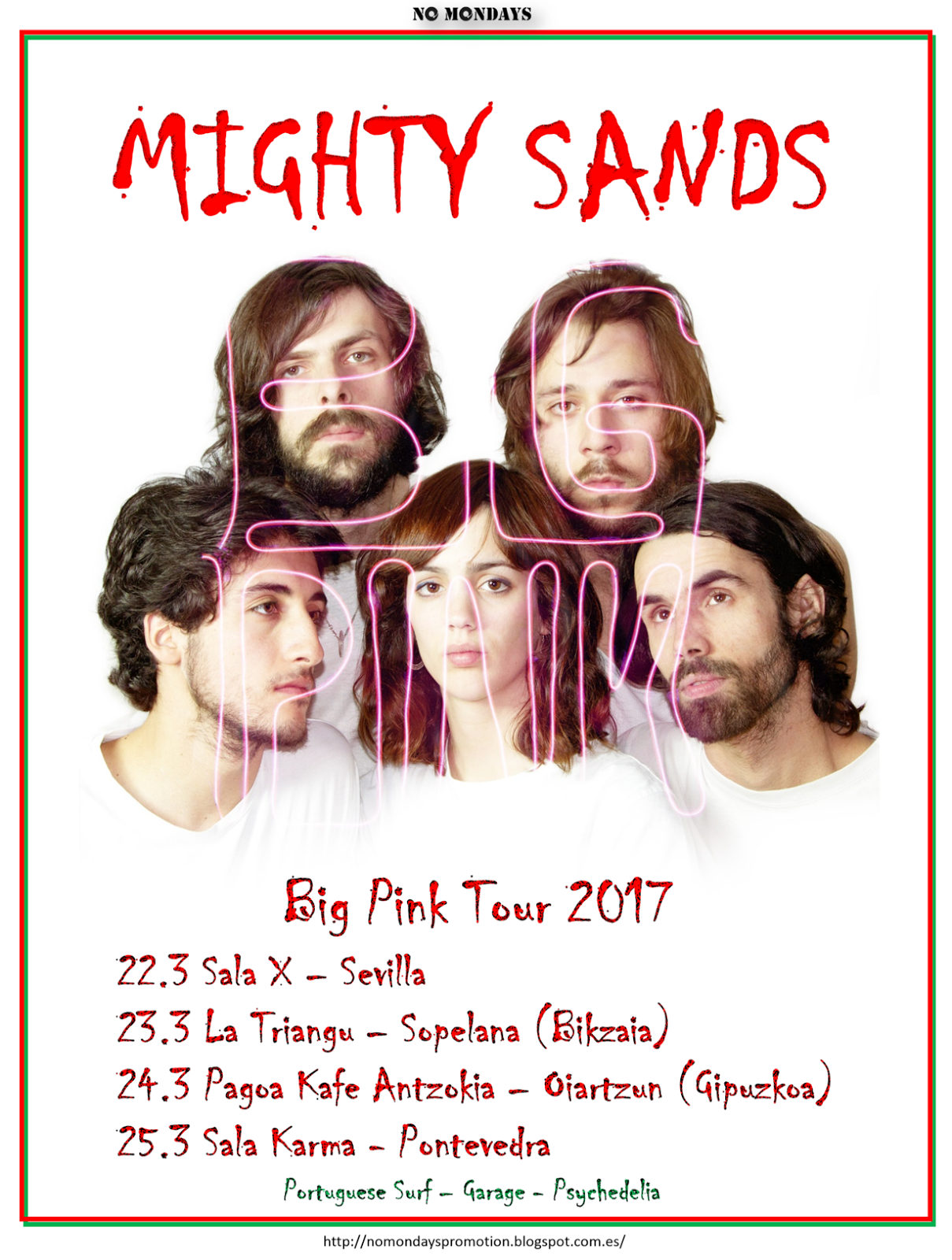Mighty Sands - Big Pink Tour 2017