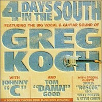 Greg Koch - 4 Days In The South