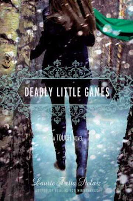 Book Review: Deadly Little Games by Laurie Faria Stolarz!