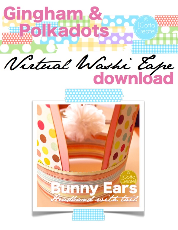 Virtual Washi Tape in gingham and polkadots. Get your Washi fix for free with this digital download at I Gotta Create!