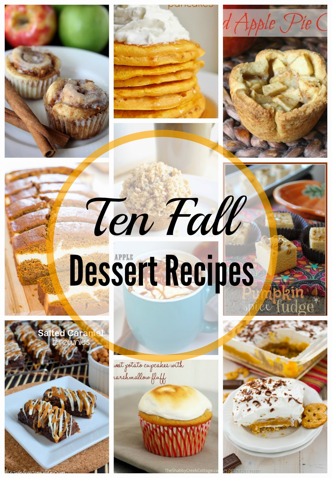 Fall Recipe Round Up Ten Delicious Dessert Recipes for Fall!