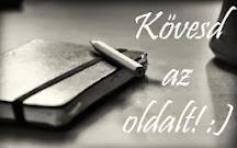 Kövesd te is az oldalt! :)