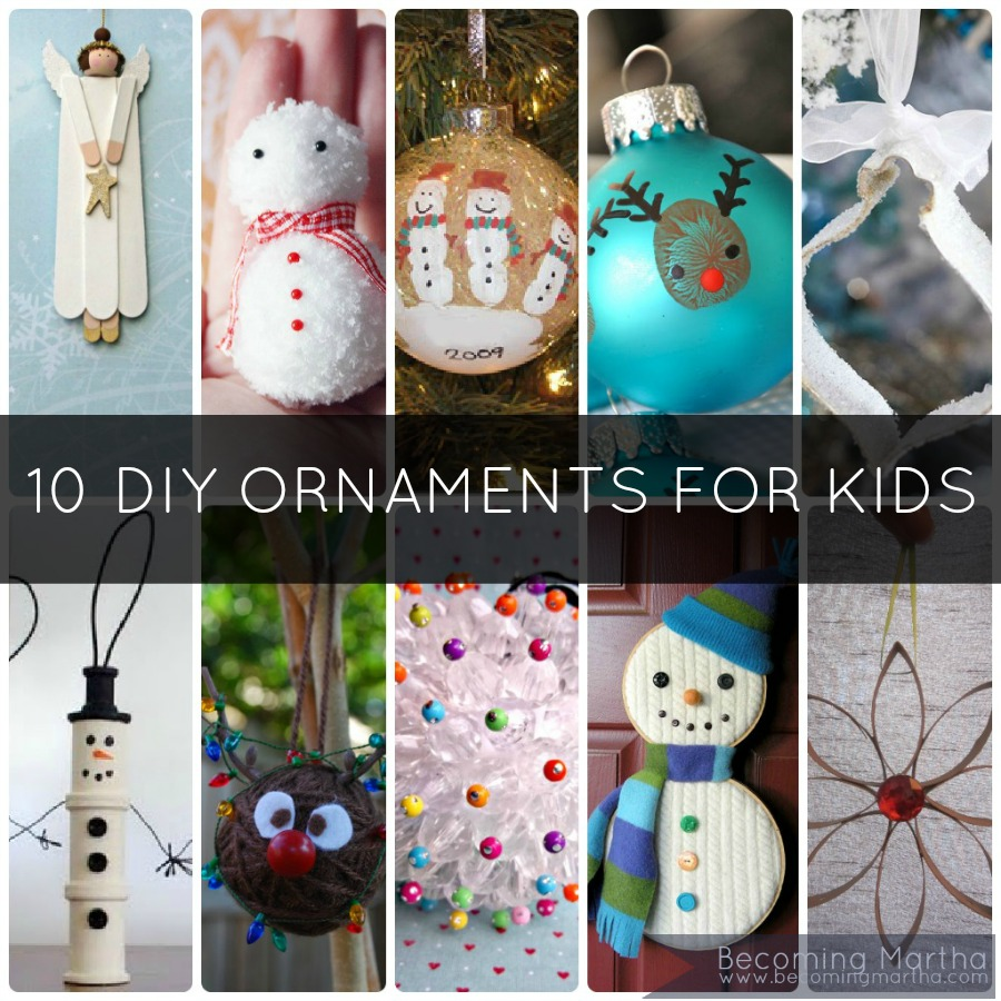 10 diy kids christmas ornaments to make at home for Christmas decorations to make at home with the kids