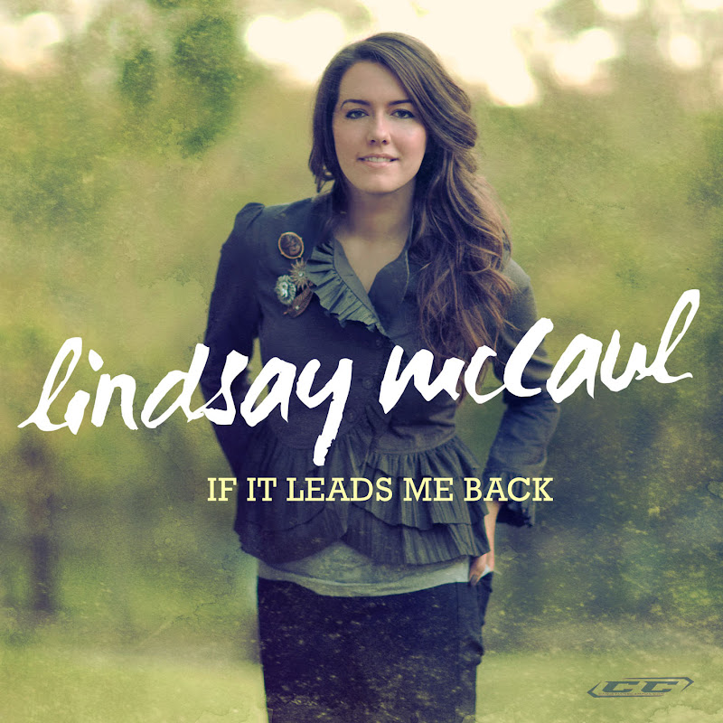 Lindsay McCaul -  If It Leads Me Back 2012 English christian album