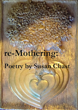 re-Mothering: Poems by Susan Chast