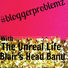 #bloggerproblemz
