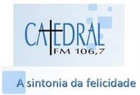 Ouça a Rádio Catedral Diariamente