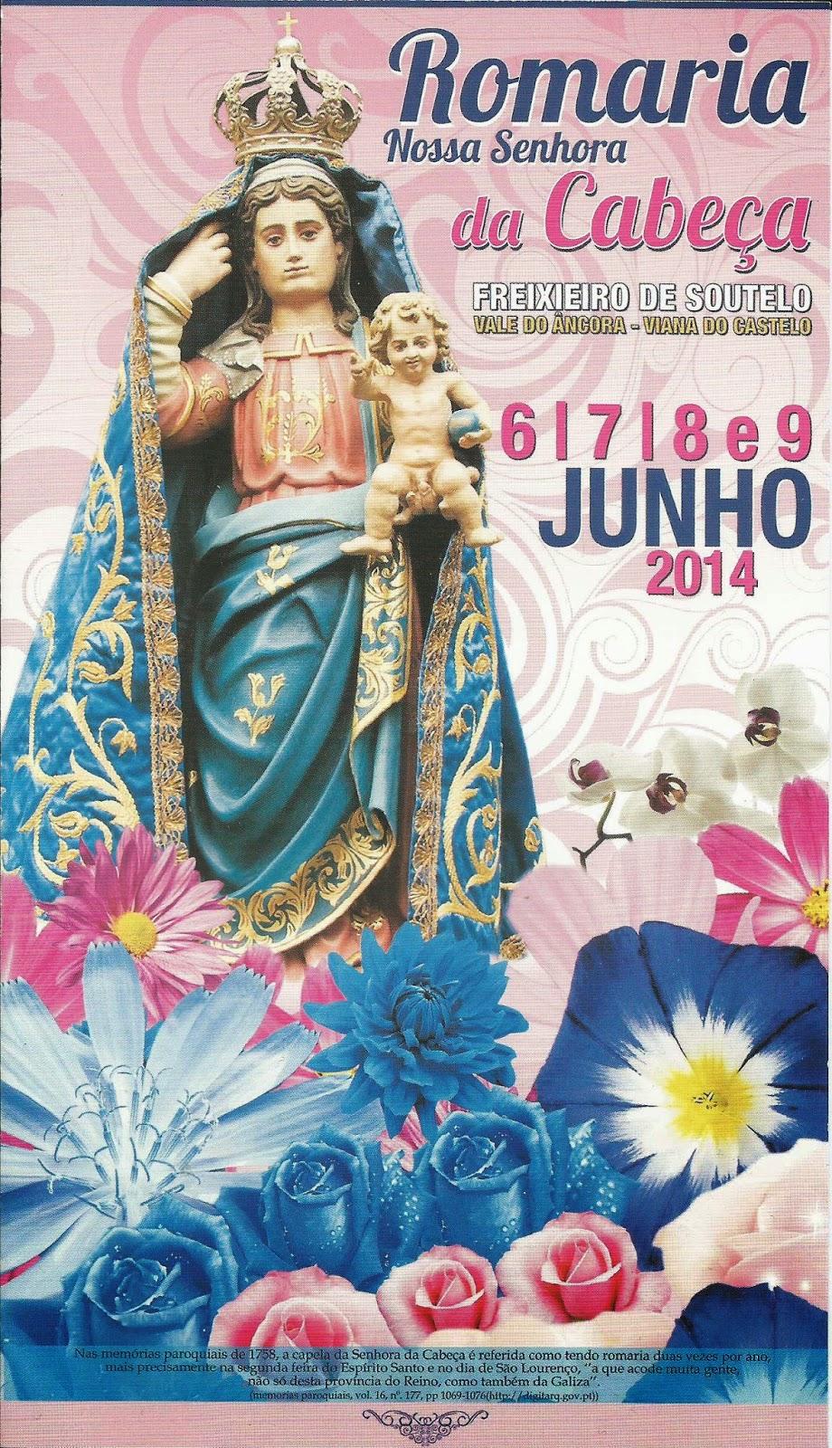 Cartaz da Romaria de Nossa Senhora da Cabeça em Freixieiro de Soutelo - 2014