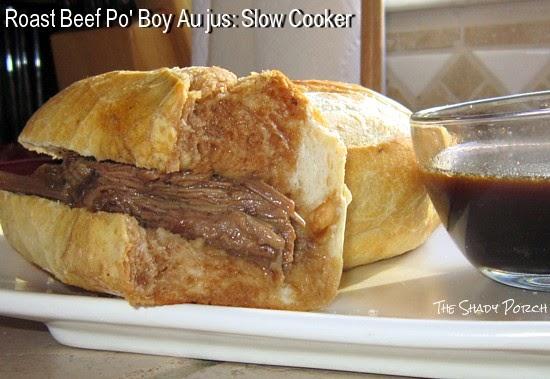Roast Beef Po' Boy Au jus: Slow Cooker