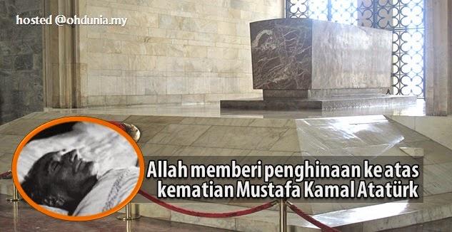 Allah memberi penghinaan ke atas kematian Mustafa Kamal Atatürk