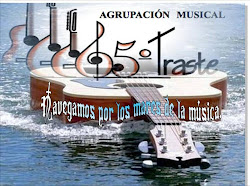 BLOG AGRUPACION MUSICAL 5º. TRASTE