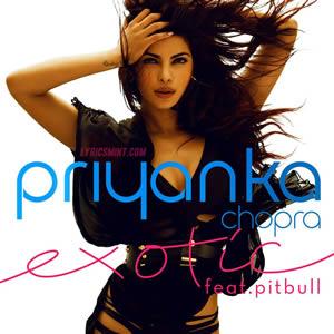 Exotic Lyrics Priyanka Chopra