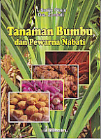 toko buku rahma: buku TANAMAN BUMBU DAN PEWARNA NABATI, pengarang setijo dan zumiati, penerbit aneka ilmu
