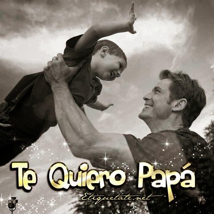 Imágenes con frases para el día del padre 2014