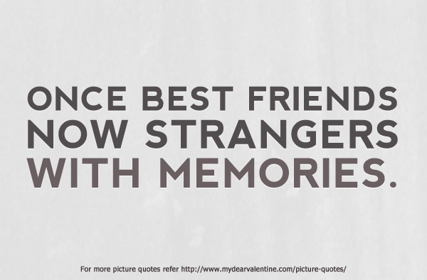 Lost Friendship Quotes And Sayings Lost Friendship Quotes For Him