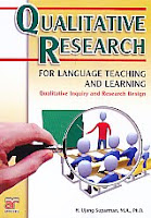 Judul Buku : Qualitative Research For Language Teaching And Learning – Qualitative Inquiry and Research Design Pengarang : H. Ujang Suparman, MA, Ph D Penerbit : Arfino Raya