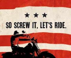 Screw it - let's ride!
