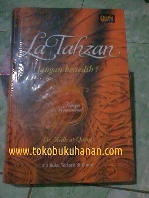 Buku : LA TAHZAN, JANGAN BERSEDIH! : Dr. 'Aidh al-Qarni