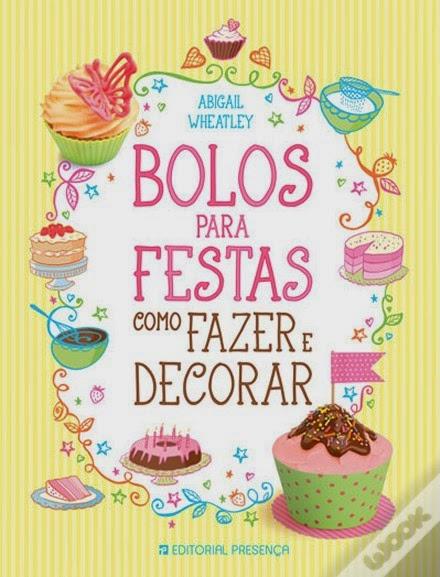 http://www.wook.pt/ficha/bolos-para-festa/a/id/15767723/?a_aid=4f00b2f07b942