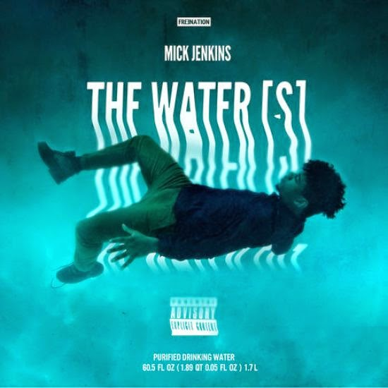 Mick Jenkins - The Water[s] (Free Download)