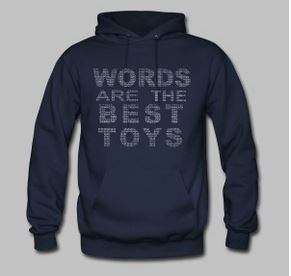 Words are the best toys