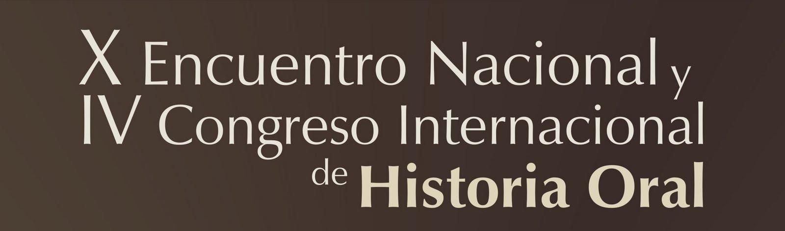 Encuentro Nacional de Historia Oral       - San Luis - 6, 7 y 8 de Octubre 2011
