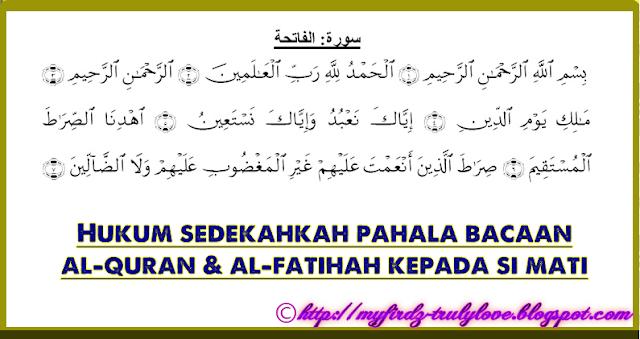 Hukum Sedekahkan Pahala Bacaan al-Quran kepada Si Mati