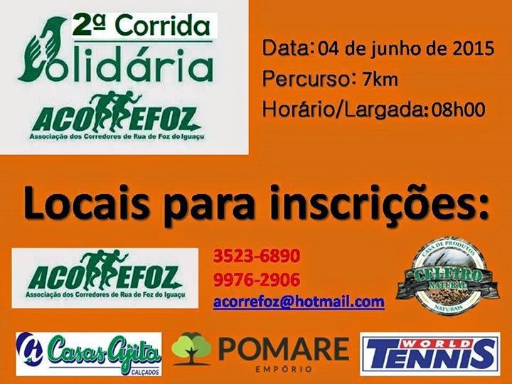 2ª Corrida Solidária ACORREFOZ - 04/06/2015