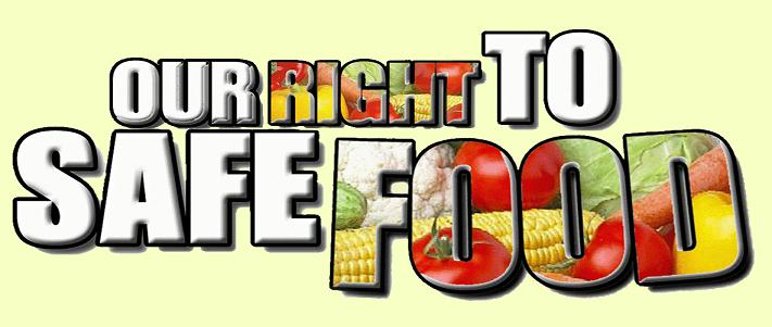 OUR RIGHT TO SAFE FOOD
