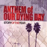 [2004] - Anthem Of Our Dying Day [Single]