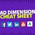 Facebook, Google Adwords, YouTube, Twitter, LinkedIn Ad Dimensions Cheat Sheet