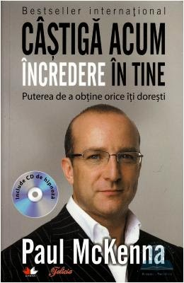 http://www.libris.ro/psihologie-practica/castiga-acum-incredere-in-tine---paul-mckenna-cd-LIT978-606-600-110-6--p371069.html