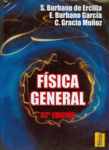 Fisica General, 32ava Edición   Santiago Burbano de Ercilla, Enrique Burbano García & Carlos Gracia Muñoz