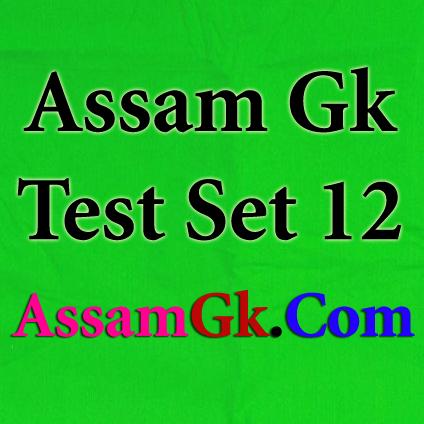 Assam Gk-Test Set 12